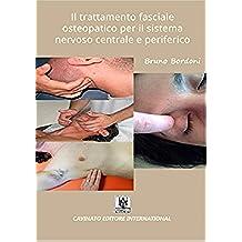 Il trattamento fasciale osteopatico per il sistema nervoso centrale e periferico (Italian Edition)