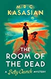 The Room of the Dead (A Betty Church Mystery Book 2) (English Edition)