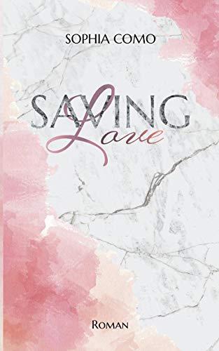 Saving Love (Lacey & Nolan)