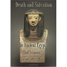 Death and Salvation in Ancient Egypt by Jan Assmann (2005-10-13)