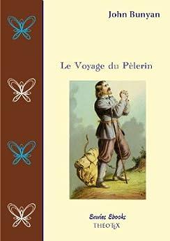 Le Voyage du Pèlerin par [Bunyan, John]