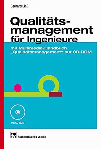 """Qualitätsmanagement für Ingenieure: mit Handbuch """"Qualitätsmanagement"""" auf CD-ROM"""