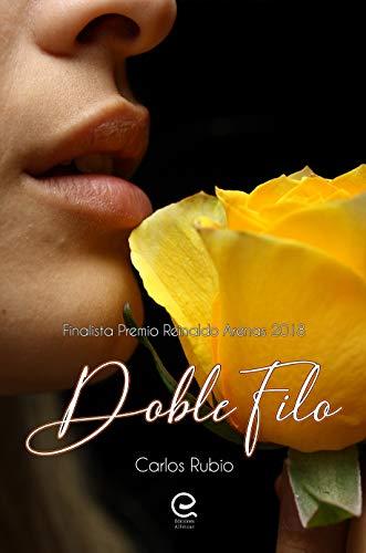 Doble Filo: Finalista Premio Reinaldo Arenas 2018 eBook: Rubio ...
