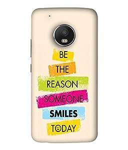 Fabcase the reason someone smiles today heartfull laughing Designer Back Case Cover for Motorola Moto G5 Plus