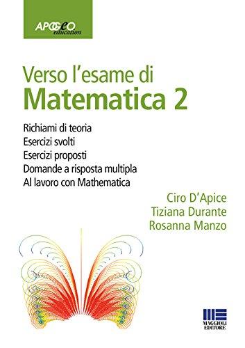 Verso l'esame di matematica 2