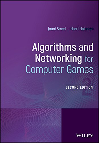 Algorithms and Networking for Computer Games (English Edition)