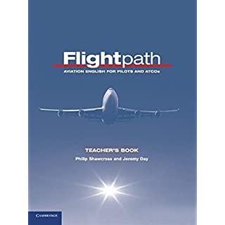 Flightpath Teacher's Book: Aviation English for Pilots and ATCOs