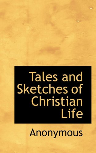 Tales and Sketches of Christian Life
