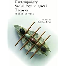 Contemporary Social Psychological Theories: Second Edition