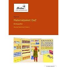 Materialpaket DaZ: Einkaufen (CD-ROM): Grundschule, Deutsch als Zweitsprache, DaZ, Klasse 1-4