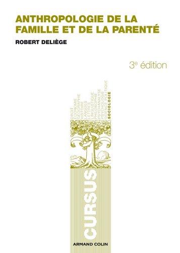 Anthropologie de la famille et de la parenté - 3e éd. (Cursus)