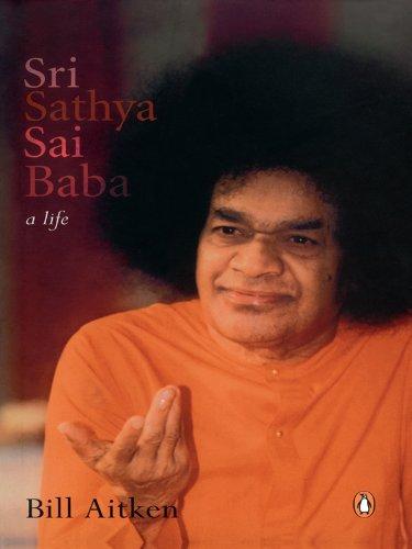 Sri Sathya Sai Baba: A Life
