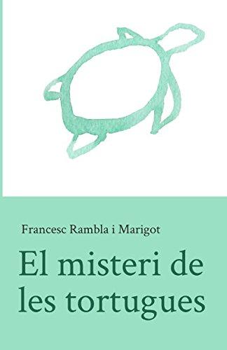 El misteri de les tortugues por Francesc Rambla i Marigot