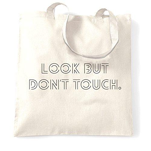 Insolente Sacchetto Di Tote Guardare ma non toccare Slogan Guardare ma non toccare Affetto White