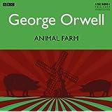 Animal Farm: A BBC Full-Cast Radio Drama