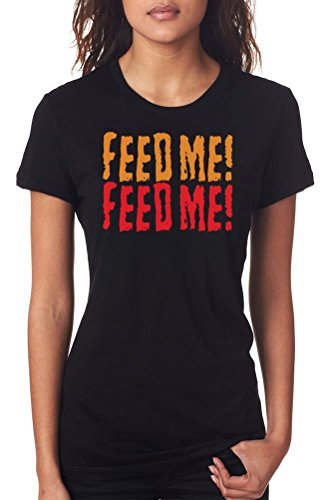 Feed me! Feed me! Little Shop of Horrors Ladies T-Shirt