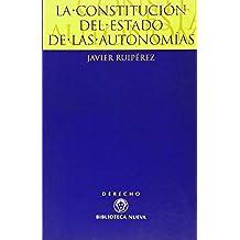 La Constitución Del Estado De Las Autonomías