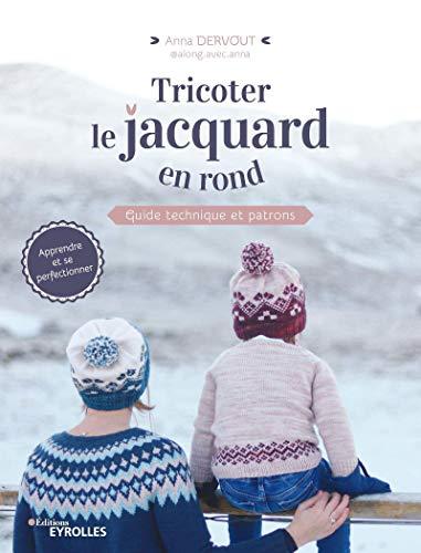 Tricoter le jacquard en rond: Guide technique et patrons