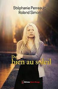 Du bien au soleil par Stéphanie  Perreault