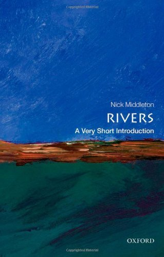 Rivers: A Very Short Introduction (Very Short Introductions) by Nick Middleton (26-Apr-2012) Paperback