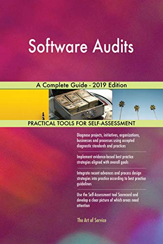 Software Audits A Complete Guide - 2019 Edition (English Edition)