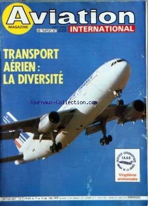 AVIATION MAGAZINE [No 863] du 01/12/1983 - NOUS AVONS LU POUR VOUSDECOUVRIR LE JAPON - FAITS ET COMMENTAIRES - AVIATION GENERALE - INFORMATIONS - AMATEURS - CHASSE EN SOLOGNE - NOUVEAUX BREVETS - CADRAGES - Lâ INSTITUT AERONAUTIQUE AMAURY DE LA GRANGE - INTERVIEW DE M JEAN-LOUIS HALLOT DIRECTEUR GENERAL DE Lâ IAAG - EQUIPEMENTS - AEROSPATIALE - COMMANDES DE VOL ELECTRIQUES ET MINIMANCHE POUR Lâ A320 - HISTOIRE ET SPOTTING - SALUT LES SPOTTERS - 1913 ROLAND GARROS TRAVERSE LA MEDITERRANEE - LE B par Collectif
