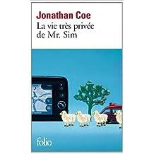 La vie très privée de Mr Sim de Jonathan Coe ,Josée Kamoun (Traduction) ( 15 mars 2012 )