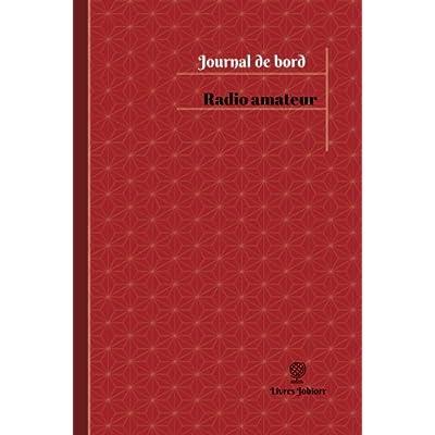Radio amateur Journal de bord: Registre, 100  pages, 15,24 x 22,86 cm