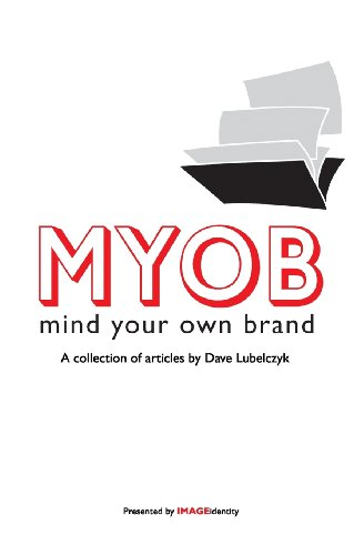 myob-mind-your-own-brand-a-collection-of-articles-by-dave-lubelczyk