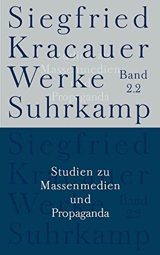 Werke in neun Bänden: Band 2.2: Studien zu Massenmedien und Propaganda