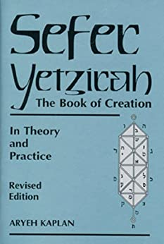 Sefer Yetzirah: The Book of Creation in Theory and Practice par [Kaplan, Aryeh]