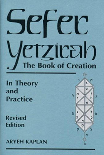 Sefer Yetzirah: The Book of Creation in Theory and Practice (English Edition)