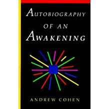 Autobiography of an Awakening