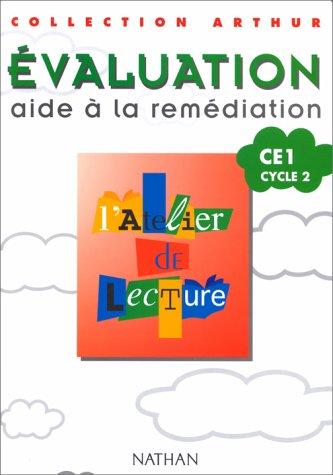 Atelier lecture, CE1, cycle 2. Collection évaluation, aide à la remédiation