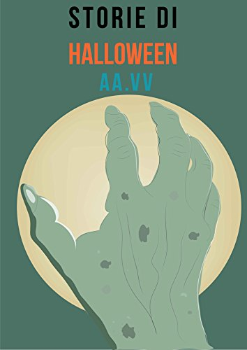 Storie di Halloween: Brevi Racconti Noir (Italian Edition) (Di Paura Halloween Racconti)