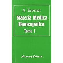 Materia Médica Homeopática (2 tomos) (Medicinas Blandas)