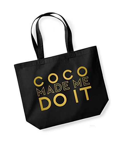 Coco Made Me Do It - Large Canvas Fun Slogan Tote Bag Black/Gold