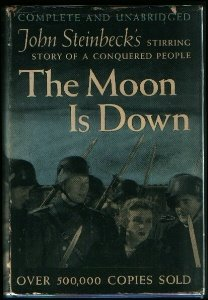 The moon is down : a novel / by John Steinbeck
