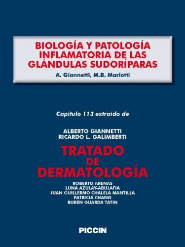 Capítulo 113 extraído de Tratado de Dermatología - BIOLOGÍA Y PATOLOGÍA INFLAMATORIA DE LAS GLÁNDULAS SUDORÍPARAS por A.Giannetti