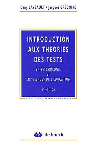 Introduction aux théories des tests en psychologie et en sciences de l'éducation. 2ème édition
