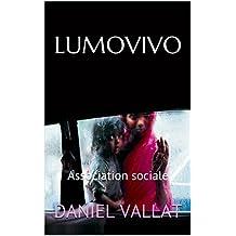 LUMOVIVO: Association sociale (Lumière et Vie t. 6)