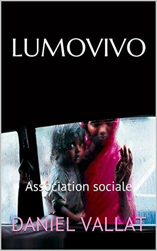 Couverture du livre LUMOVIVO: Association sociale (Lumière et Vie t. 6)