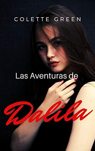 LAS AVENTURAS DE DALILA de Colette Green