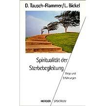 Spiritualität der Sterbebegleitung