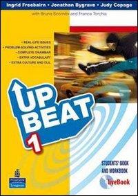 Upbeat. Livebook-Student's book-Workbook-Motivator. Per le Scuole superiori. Con CD-ROM. Con espansione online: 1