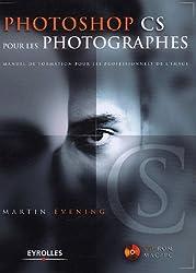 Photoshop CS pour les photographes (1Cédérom)