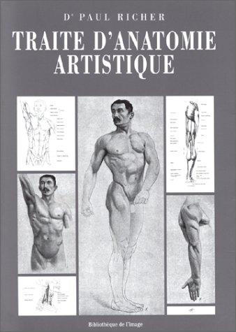 Anatomie Artistique : Description des formes extérieures du corps humain au repos et dans les principaux mouvements