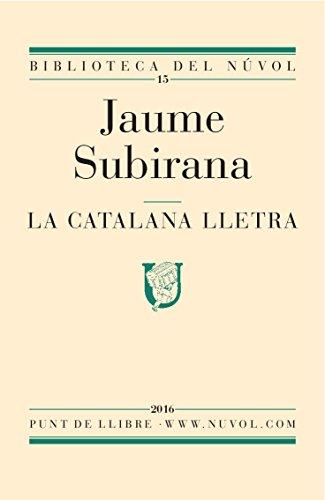 La catalana lletra (Catalan Edition) por Jaume Subirana