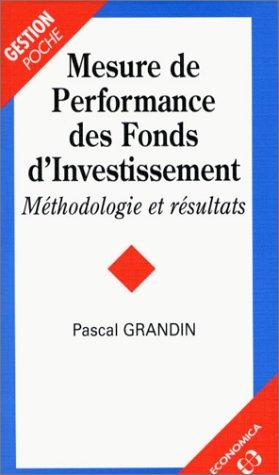 Mesure de performance des fonds d'investissement par Pascal Grandin
