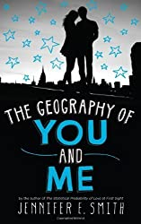 The Geography Of You And Me by E. Smith, Jennifer (2014) Paperback